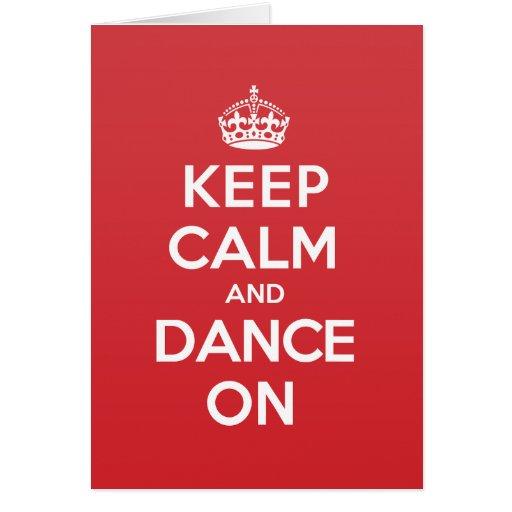 Keep Calm Dance Greeting Note Card