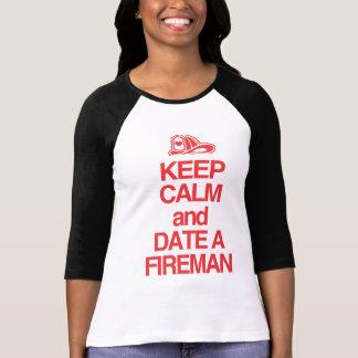 Keep Calm & Date A Firefighter T-Shirt
