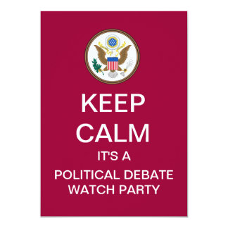 KEEP CALM Debate Watch Party Invitation
