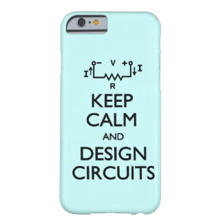 Keep Calm Design Circuits Barely There iPhone 6 Case
