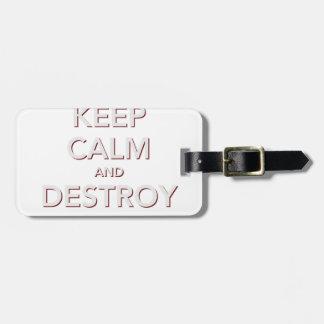 Keep Calm & Destroy Cancer 2 Luggage Tag