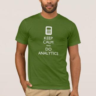 Keep Calm Do Analytics Big Data T-shirt