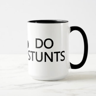 Keep Calm & Do Stunts mug - choose style & color