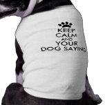 Keep Calm Dog Saying Shirt Add Your Text Custom