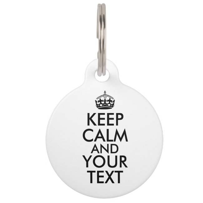 Keep Calm Dog Tag Keep Calm and Your Text Custom