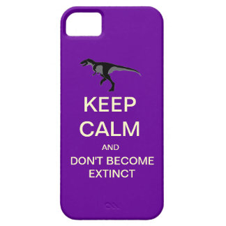 Keep Calm Dont Become Extinct iPhone 5 Case