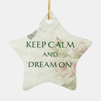 Keep Calm Dream On Pink Roses Ornament