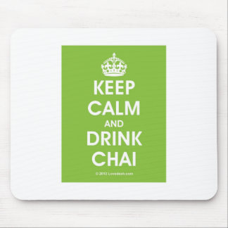 Keep Calm & Drink Chai by Lovedesh.com Mouse Pad