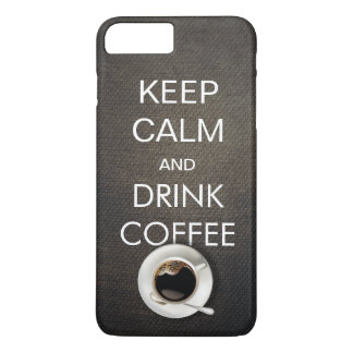 Keep Calm & Drink Coffee iPhone 7 Plus Case