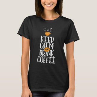 Keep Calm Drink Coffee Vintage T-shirt