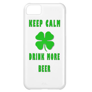 Keep Calm Drink More Beer iPhone 5C Case