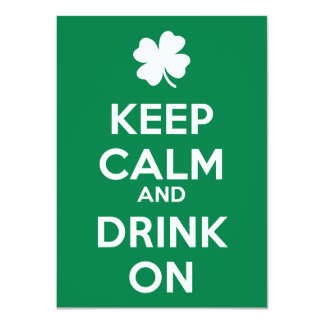 "Keep Calm Drink On Shamrock  St Patricks Day 4.5"" X 6.25"" Invitation Card"