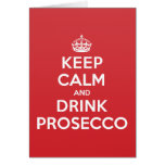 Keep Calm Drink Prosecco Greeting Note Card