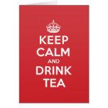 Keep Calm Drink Tea Greeting Note Card
