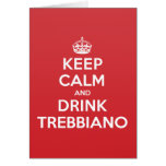 Keep Calm Drink Trebbiano Greeting Note Card