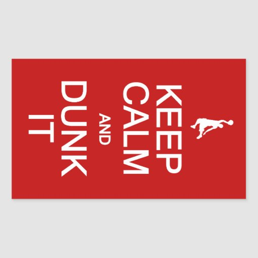 Keep Calm & Dunk It stickers