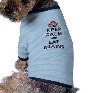 Keep Calm Eat Brains Dog Tee Shirt