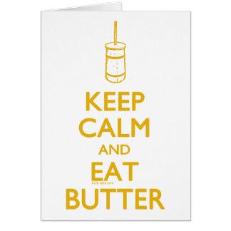 Keep Calm Eat Butter Card