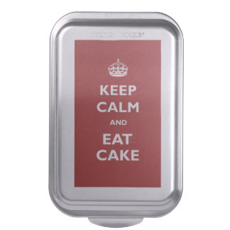 Keep Calm Eat Cake Red Cake Pan