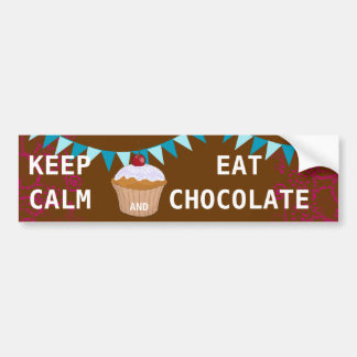 KEEP CALM  EAT  CHOCOLATE BUMPER STICKERS