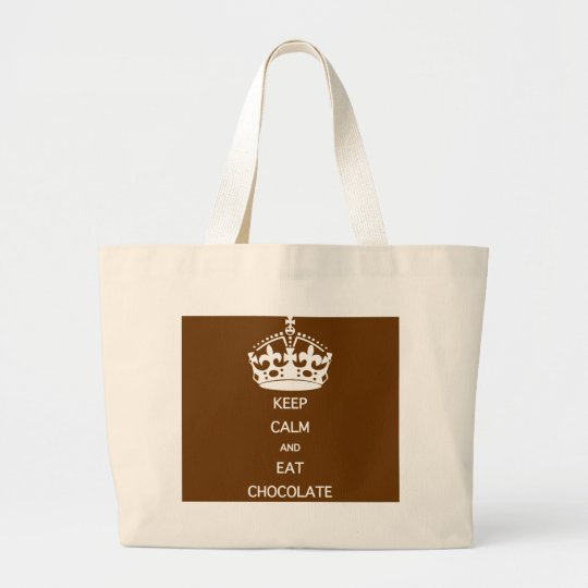 KEEP CALM  EAT  CHOCOLATE LARGE TOTE BAG