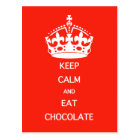 KEEP CALM  EAT  CHOCOLATE POSTCARD