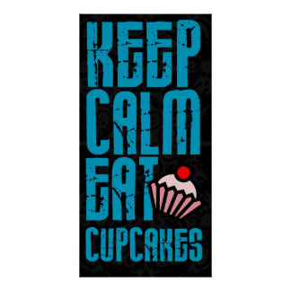 Keep Calm. Eat Cupcakes Bakery Poster