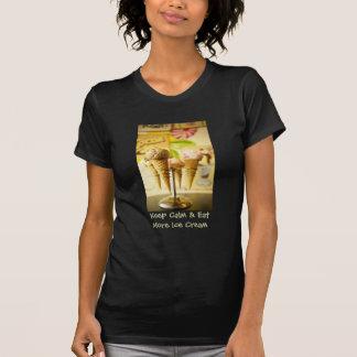Keep Calm & Eat More Ice Cream  Design T-shirt