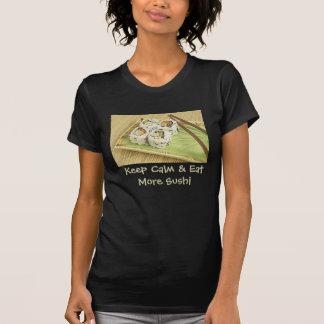 Keep Calm & Eat More Sushi Design T-shirt