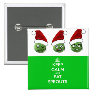Keep Calm & Eat Sprouts Badges