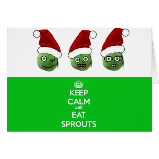 Keep Calm & Eat Sprouts Greeting Cards