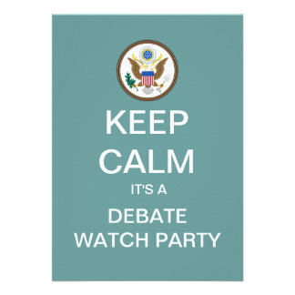 KEEP CALM Election Debate Watch Party Invite