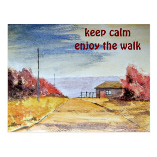 keep calm enjoy the walk postcard
