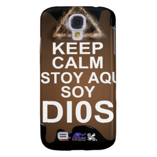 KEEP CALM ESTOY AQUI SOY DIOS CUSTOMIZABLE SAMSUNG GALAXY S4 COVER