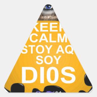 KEEP CALM ESTOY AQUI SOY DIOS CUSTOMIZABLE TRIANGLE STICKER