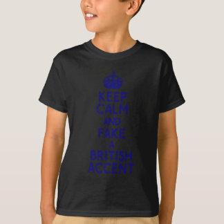 keep calm fake british accent T-Shirt