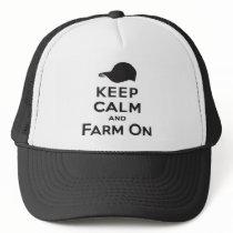Keep Calm & Farm On - Trucker Hat