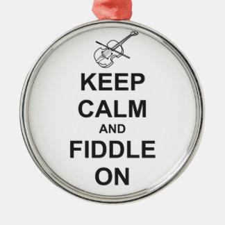Keep Calm & Fiddle On Metal Ornament