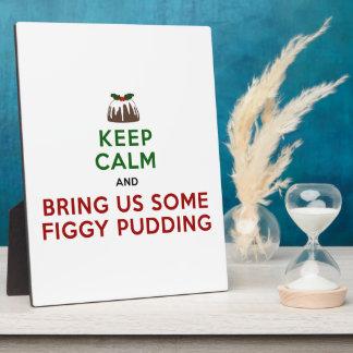 Keep Calm Figgy Pudding Plaque