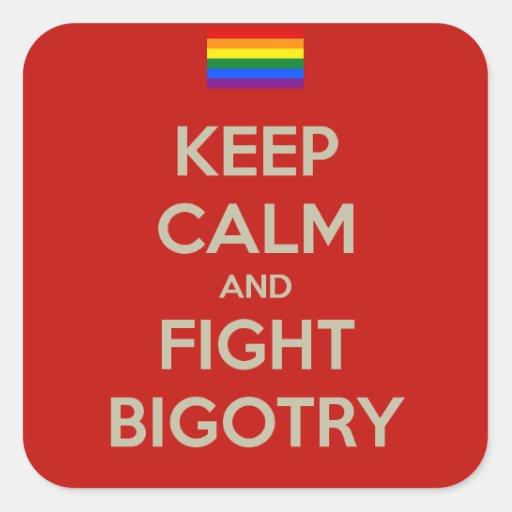 keep calm fight bigotry square sticker