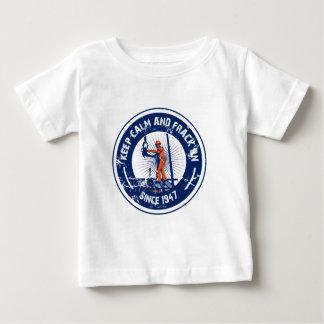 Keep Calm & Frack On.  Since 1947. Baby T-Shirt