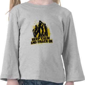 Keep Calm Frack On T Shirt