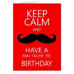 Keep Calm Fun Birthday Moustache / Mustache Card