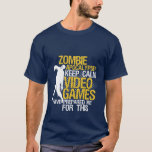 Keep Calm Funny Gaming T-shirt Zombie Apocalypse at Zazzle