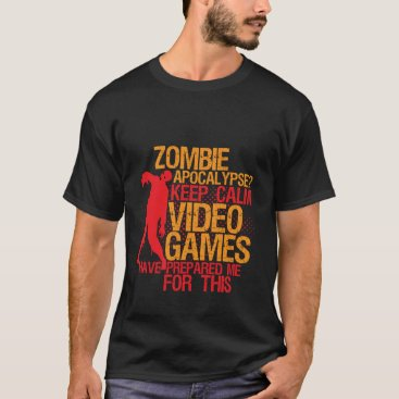 raindwops Keep Calm Funny Gaming T-shirt Zombie Apocalypse