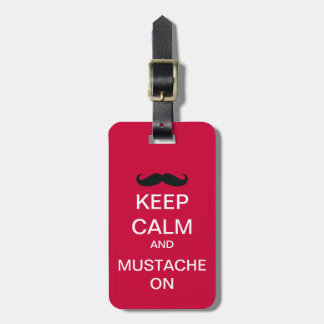 Keep Calm Funny Mustache Luggage Tag