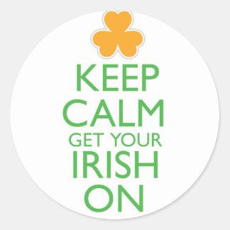 Keep Calm Get Your Irish On Classic Round Sticker