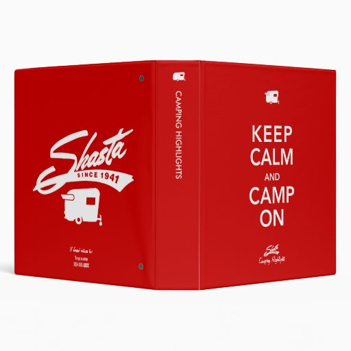 Keep Calm Glamp On Shasta Binder