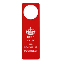 Keep Calm - Go Away - door hanger