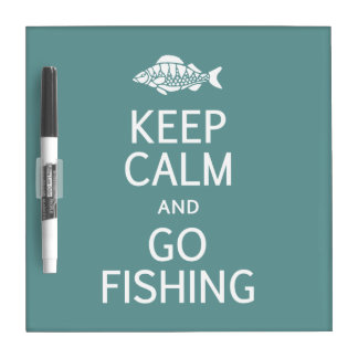 Keep Calm & Go Fishing custom message board Dry Erase Board